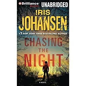 Chasing the Night | [Iris Johansen]