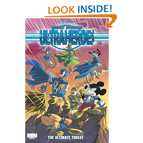 Disney's Hero Squad: Ultraheroes Vol 3: The Ultimate Threat