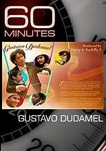 60 Minutes - Gustavo Dudamel