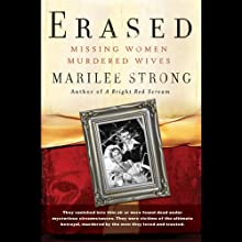 Erased: Missing Women, Murdered Wives (       UNABRIDGED) by Marilee Strong Narrated by Deb Thomas