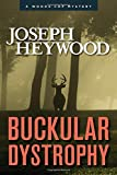 img - for Buckular Dystrophy: A Woods Cop Mystery (Woods Cop Mysteries) book / textbook / text book
