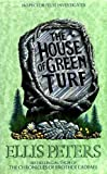HOUSE OF GREEN TURF (GEORGE FELSE) (0356200191) by PETERS, ELLIS