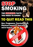 Stop Smoking: The Shocking Facts You Need To Know