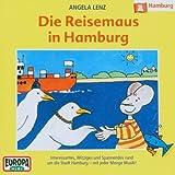 """07/die Reisemaus in Hamburgvon """"Angela Lenz"""""""