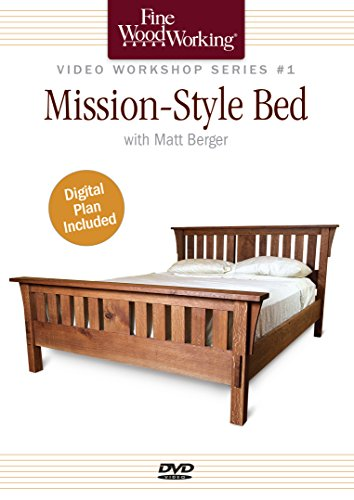 Fine Woodworking Video Workshop Series Mission Style Bed