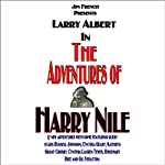 The Adventures of Harry Nile, Box Set 1, Volumes 1 - 6 (Dramatized) | Jim French