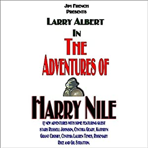 The Adventures of Harry Nile, Box Set 1, Volumes 1 - 6 (Dramatized) Radio/TV Program