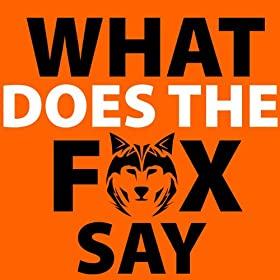What Does the Fox Say - Full Song