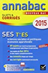 Annales Annabac 2015 SES Tle ES: suje...