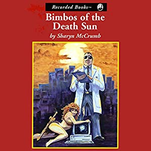Bimbos of the Death Sun Audiobook