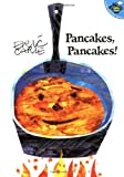 Pancakes, Pancakes! (World of Eric Carle) (0689822464) by Carle, Eric