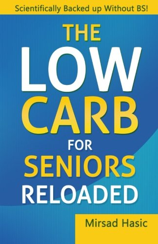 The Low Carb For Seniors Reloaded