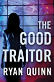 The Good Traitor