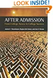 After Admission: From College Access to College Success