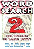 Word Search: 100 puzzles in large font! (Word Searches) (Volume 2)
