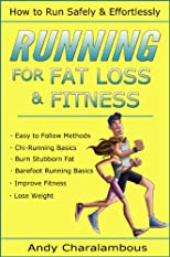 Beginning Running - Lose Weight & Discover How to Run Safely & Effortlessly