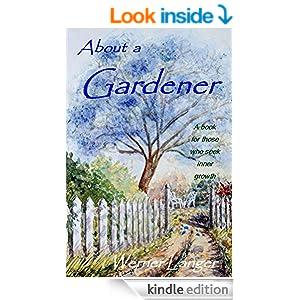 About a Gardener