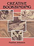 Creative Bookbinding (048626307X) by Pauline Johnson