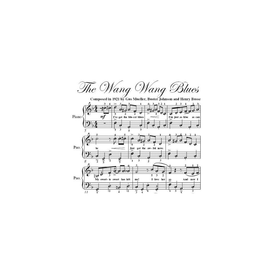 Wang Wang Blues Easy Piano Sheet Music Johnson, Busse Muller