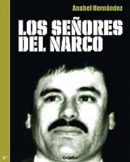 Los se?ores del narco (Spanish Edition)