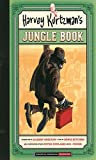 Harvey Kurtzmans Jungle Book (Essential Kurtzman)