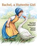 img - for Rachel a Hutterite Girl book / textbook / text book