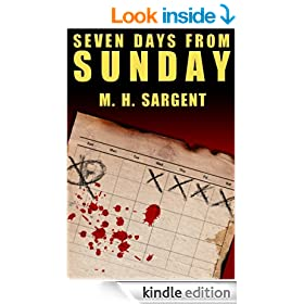 Seven Days From Sunday (An MP-5 CIA Series Thriller Book 1)