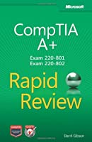 CompTIA A+ Rapid Review (Exam 220-801 and Exam 220-802) Front Cover