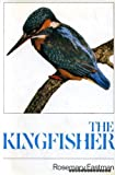 Rosemary Eastman The Kingfisher