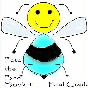 Pete the Bee: Book 1 Audiobook