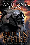 Queen of Fire (A Raven's Shadow Novel)