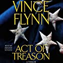 Act of Treason: Mitch Rapp, Book 7 (       UNABRIDGED) by Vince Flynn Narrated by George Guidall