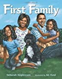 First Family (0061896802) by Hopkinson, Deborah