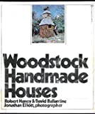 Woodstock Handmade Houses (0345242238) by Robert Haney