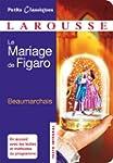 Le mariage de Figaro (Petits Classiqu...