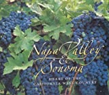img - for Napa Valley & Sonoma: Heart of the California Wine Country book / textbook / text book