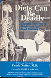 Fad Diets Can Be Deadly: The Safe, Sure Way to Weight Loss and Good Nutrition (An Exposition-Banner Book) (0682481440) by Netter, Frank H.