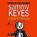 Sammy Keyes and the Skeleton Man Audiobook by Wendelin Van Draanen Narrated by Tara Sands