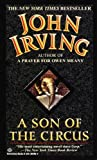A Son of the Circus (0345389964) by Irving, John