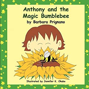 Anthony and the Magic Bumblebee