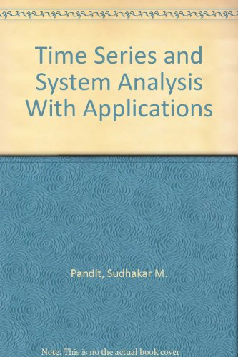 Time Series and System Analysis With Applications