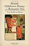 British Children's Poetry in the Romantic Era: Verse, Riddle, and Rhyme