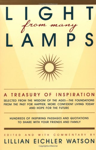 Light from Many Lamps: A Treasury of Inspiration
