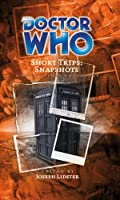 Snapshots (Doctor Who Short Trips)