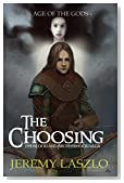 The Choosing: An action and adventure fantasy novel (The Blood and Brotherhood Saga Book 1)