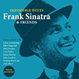 Frank Sinatra & Friends: Impossible Duets