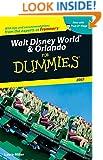 Walt Disney World & Orlando For Dummies 2007 (Dummies Travel)