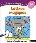 Coloriages Malins - Lettres Magiques PS