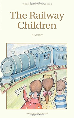 Railway Children (Wordsworth Children's Classics)