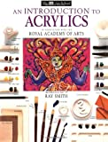 An Introduction to Acrylics (DK Art School)